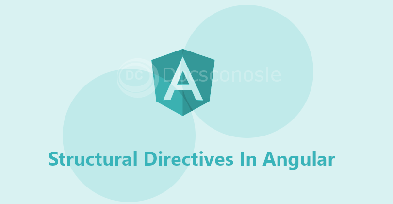 Structural Directives In Angular