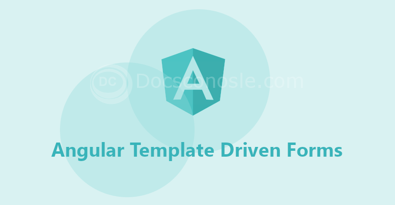 Angular Template Driven Forms