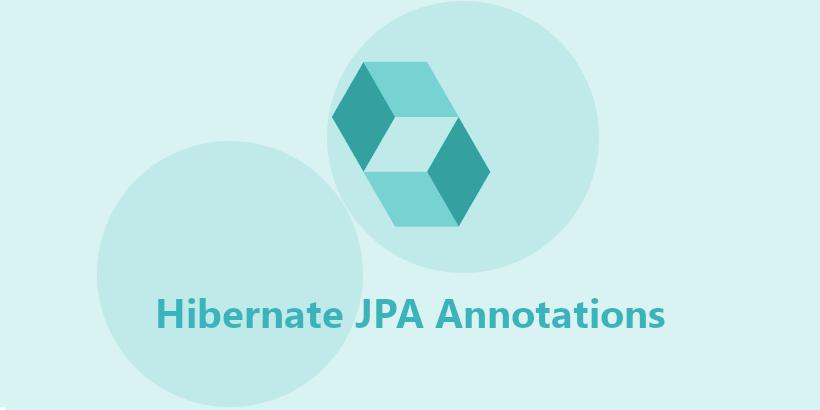 Hibernate JPA Annotations