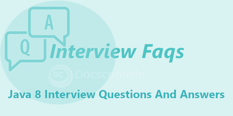 Java 8 Interview Questions And Answers