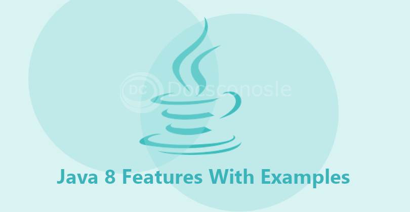Java 8 Features and Examples