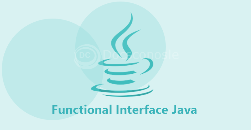 Functional Interfaces in Java 8