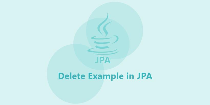 Delete Example in JPA