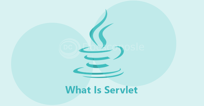 What Is Servlet