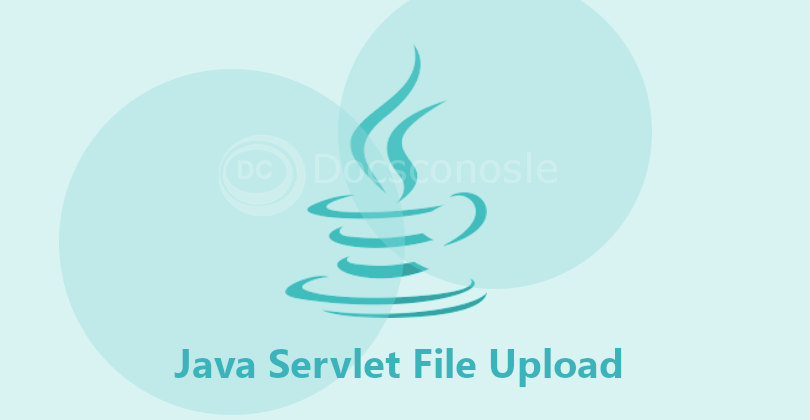 Java Servlet File Upload
