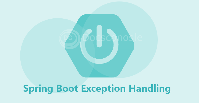 Spring Boot Exception Handling