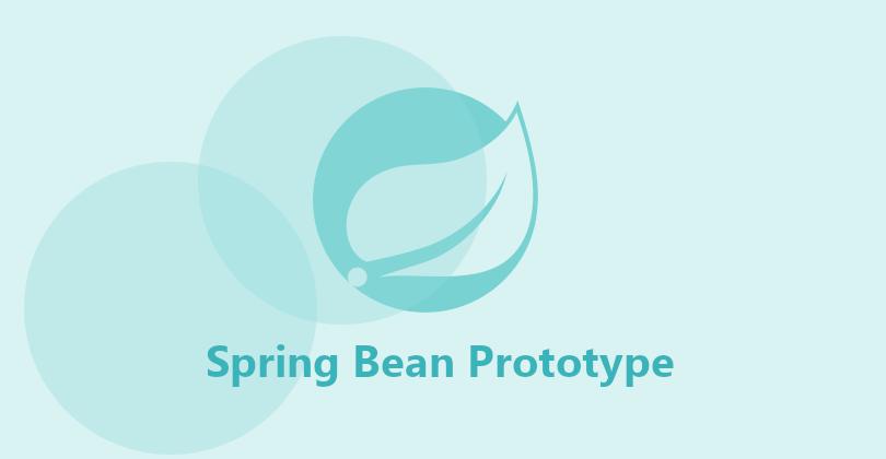 Spring Bean Scopes Prototype