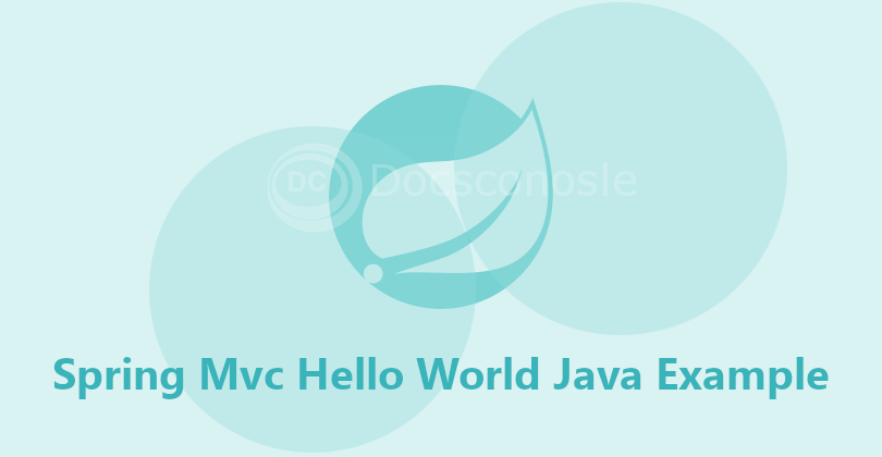 Spring Mvc Hello World Java Example