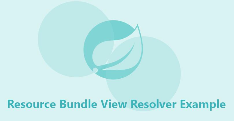 Resource Bundle View Resolver Example